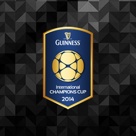 Guinness International Champions Cup 2014 Preview