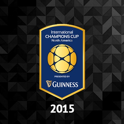 Guinness International Champions Cup 2015 Preview