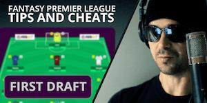 2017-18 FPL First Draft Team - Fantasy Premier League